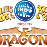 Ticket Giveaway – Ringling Bros and Barnum Bailey presents Dragon ..