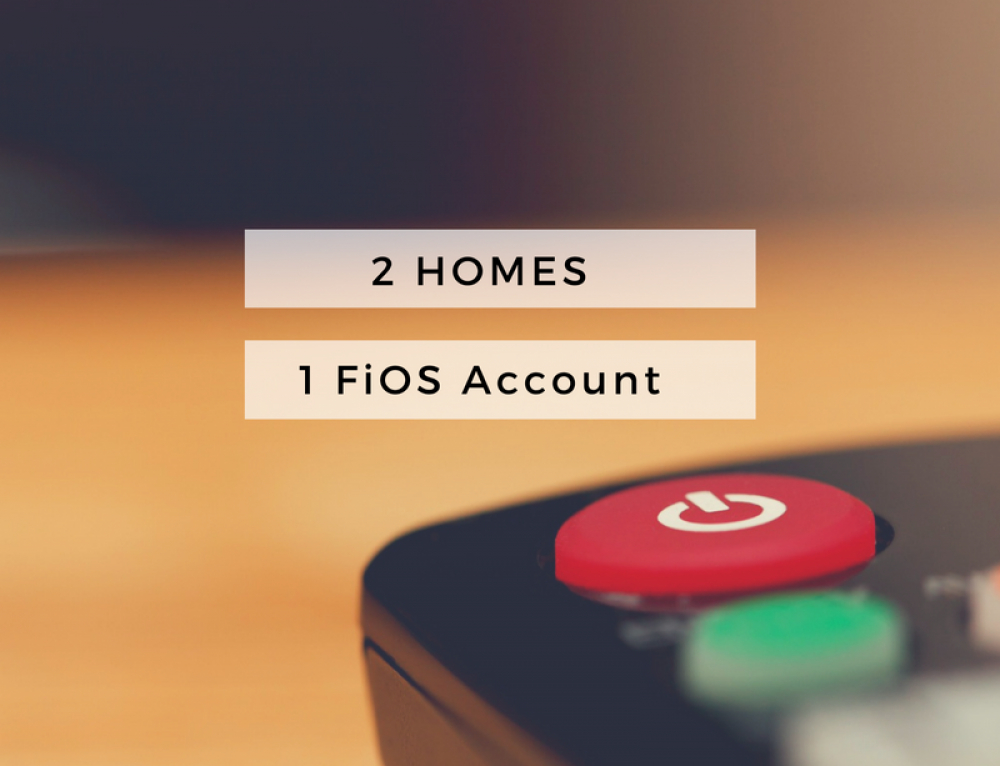 How we watch TV – 2 homes and only 1 FiOS account #VzwBuzz