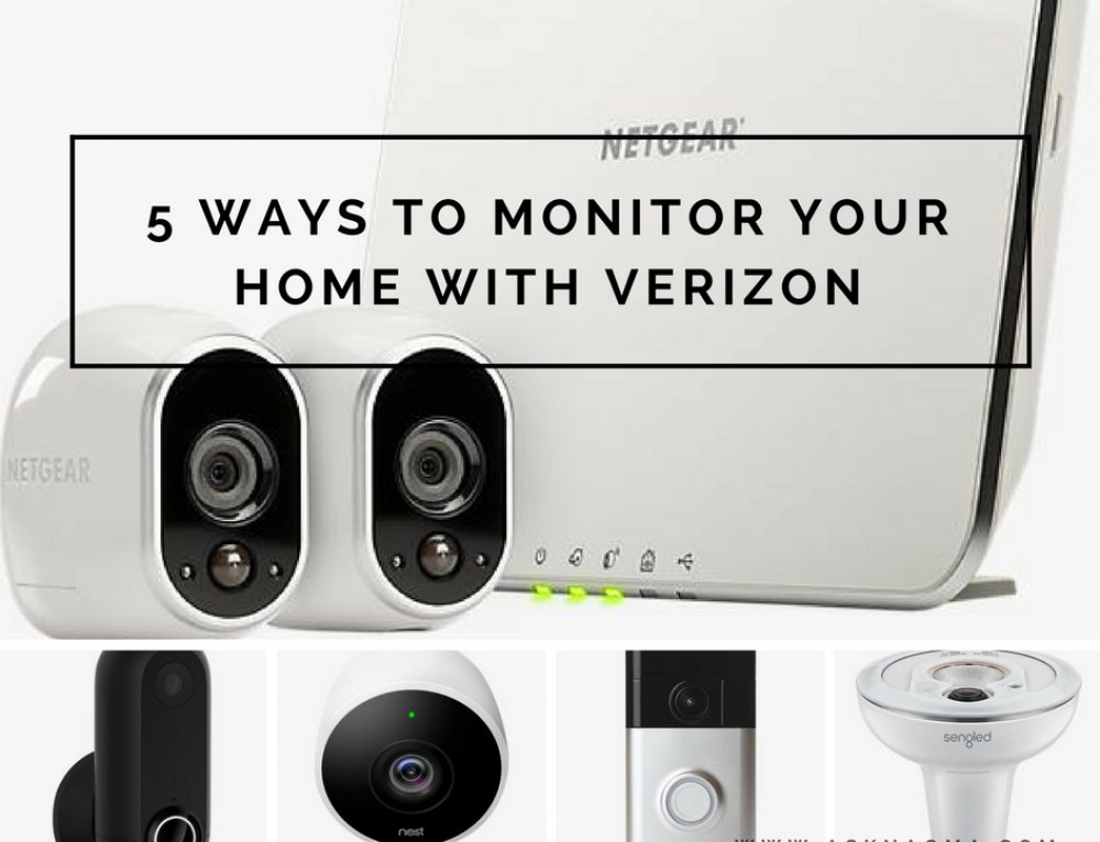 5 Ways You Can Monitor Your Home With Verizon Wireless