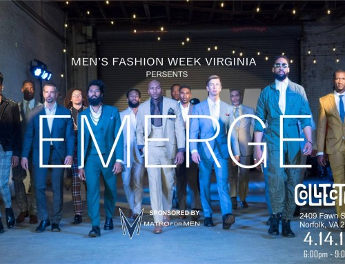 2018 EMERGE Mens Fashion Week Virginia Videos